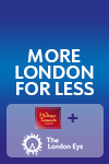 2-in-1 combi: Madame Tussauds & London Eye