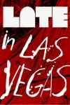 Late in Las Vegas