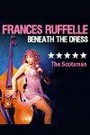 Frances Ruffelle-Beneath The Dress