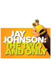 Jay Johnson - The Two and Only