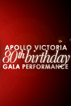 Apollo Victoria 80th Birthday Gala