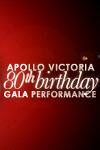Apollo Victoria 80th Birthday Gala
