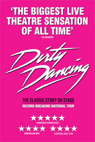 Dirty Dancing: Wolverhampton