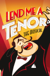 Lend Me a Tenor - The Musical