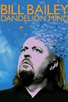 Bill Bailey - Dandelion Mind