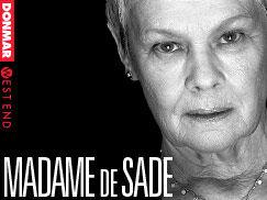 Älä missaa Judi Denchia Mishiman lumoavassa näytelmässä nimeltä Madame de Sade  Näytelmää esitetään Wyndham Teatterissa Lontoossa. Tilaa liput Madame de Sade näytelmään tästä!