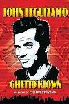 John Leguizamo - Ghetto Klown