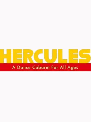 Hercules: A Dance Cabaret