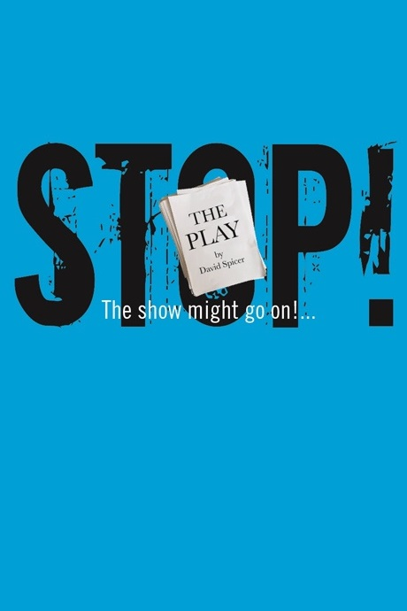 Stop! - The Play