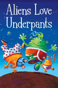Aliens Love Underpants (Until June)