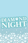 Diamond Night - Udderbelly
