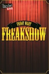 Friday Night Freakshow - Udderbelly