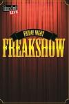 Friday Night Freakshow - Udderbelly