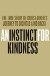 An Instinct For Kindness