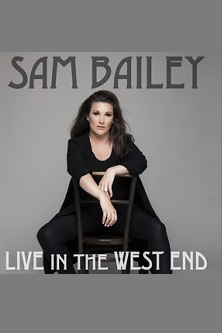 Sam Bailey: Live in the West End