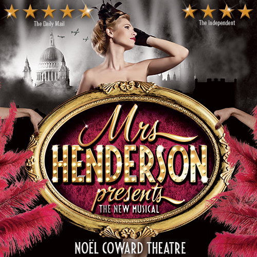 Don't miss Mrs Henderson Presents, the hilarious, brand-new, five-star musical that's had critics in raptures. Buy your tickets today!