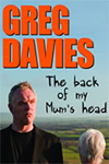 Greg Davies - The Back of My Mum's Head