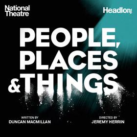 Suoraan loppuunmyydyistä Dorfman Theatren esityksistä Wyndham Theatreen siirtynyt People, Places and Things. Varaa lippusi netistä!