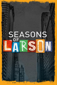 Seasons of Larson