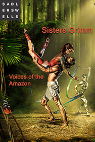 Voices of the Amazon - Sisters Grimm