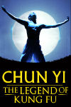 Chun Yi The Legend of Kung Fu