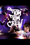 Tom Tom Crew