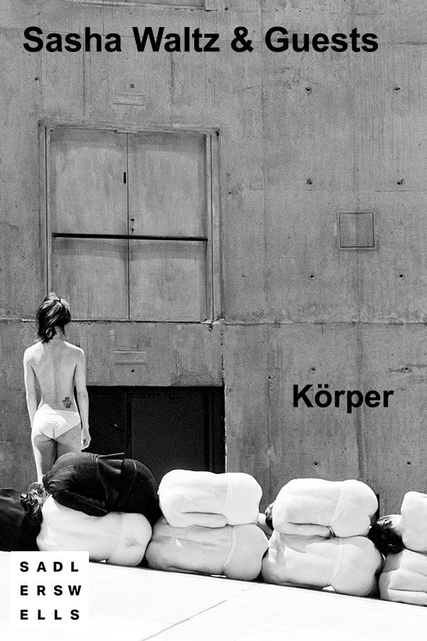 Sasha Waltz and Guests - Korper