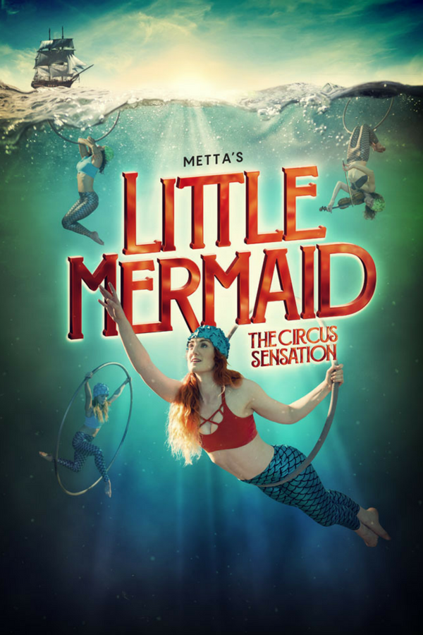 Metta's the Little Mermaid - The Circus Sensation