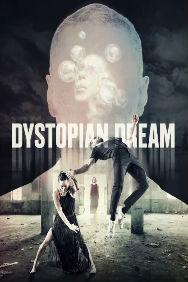 Dystopian Dream - Nitin Sawhney, Sebastien Ramirez and Honji Wang