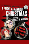A Frisky and Manish Christmas