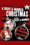 A Frisky and Manish Christmas