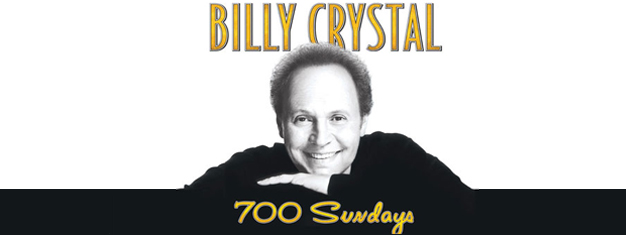 Billy Crystal: 700 Sundays on Broadway in New York, is a play where Billy Crystal plays most of the characters. Book tickets for Billy Crystal: 700 Sundays in New York here!