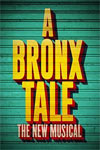 Tickets to A Bronx Tale The Musical