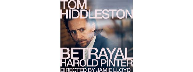 Book your tickets for Betrayal in London, one of Harold Pinter's best-known plays. Starring Tom Hiddleston. Book tickets for Betrayal in London here.