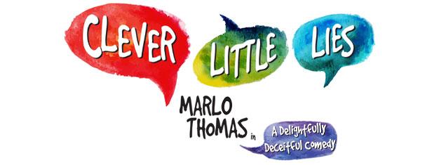 Clever Little Lies est une nouvelle comédie scandaleuse sur l'amour, la famille et les secrets que nous gardons avec comme vedette Marlo Thomas! Réservez bos billets pourClever Little Lies sur Broadway ici!