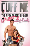 Cuff Me: The Fifty Shades of Grey Musical Parody