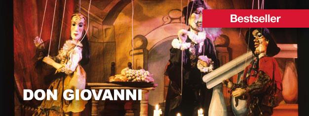 Prag ist berühmt für die Inszenierung von Mozart's Don Giovanni als Marionettentheater. Tickets für die Aufführung des Don Giovanni in Prag sind hier erhältlich!