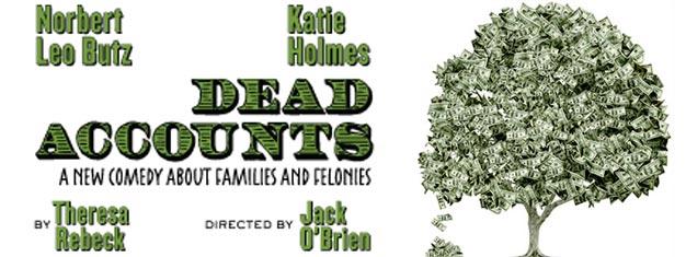 Dead Accounts a New York e' il ritorno a Broadway di Katie Holmes dopo molti anni. Acquista qui i biglietti per Dead Accounts a Broadway a New York!