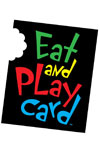 Tickets to Eat and Play Card