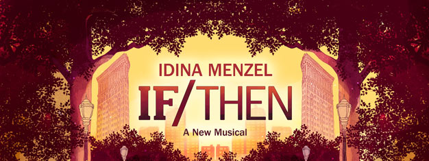 If / Then is a contemporary new musical set where choice and chance collide.Don't miss this incredible musical on Broadway in New York, get your tickets here.