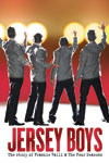 Tickets to Jersey Boys