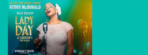 Audra McDonald gibt ihr West End Debüt als legendäre Jazzikone Billie Holiday in Lady Day at Emerson´s Bar & Grill in London. Buchen Sie Ihre Tickets hier!