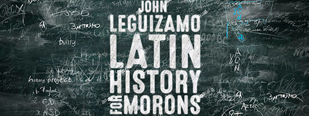 John Leguizamo returns to Broadway in Latin History for Morons. Latin History for Morons is uproarious, uncensored, and undeniably entertaining. Book your tickets here!