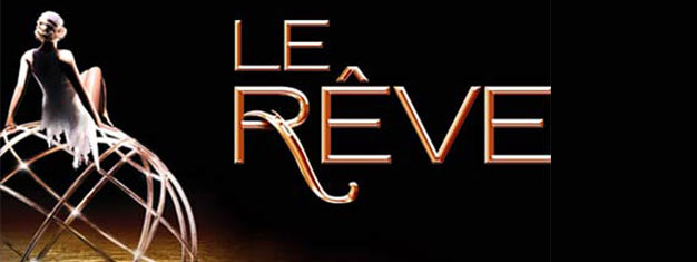 Le Rêve in Las Vegas welcomes you into a warm, romantic and mysterious world in an intimate Aqua Theater. Tickets for Le Rêve in Las Vegas here!