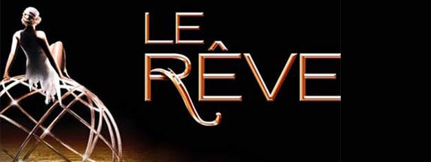 Le Rêve i Las Vegas ønsker deg velkommen til en varm, romantisk og mystisk verden i et intimt Aqua-teater. Billetter til Le Rêve i Las Vegas her!