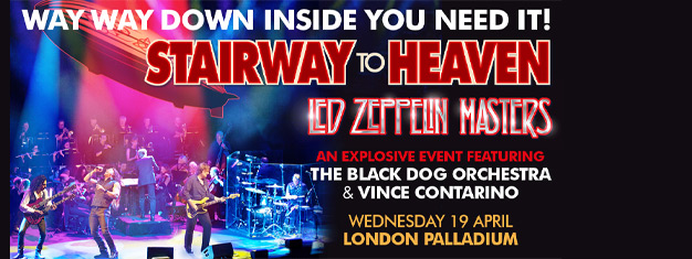 Australia's celebrated live concert event Stairway To Heaven: Led Zeppelin Masters will open for a very limited time in London. Book your tickets here!