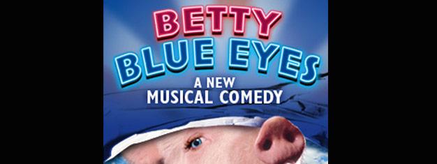 Betty Blue Eyes är en helt ny musikal i London baserad på den komiska filmen, A Private Function. Köp dina biljetter till Betty Blue Eyes i London här!