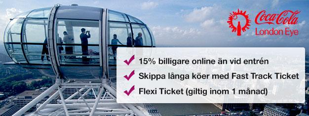 Varför slösa tid på att stå i kö till biljettkassan? Boka Fast Track-biljetter till populära pariserhjulet London Eye och spara 15% på dina biljetter!