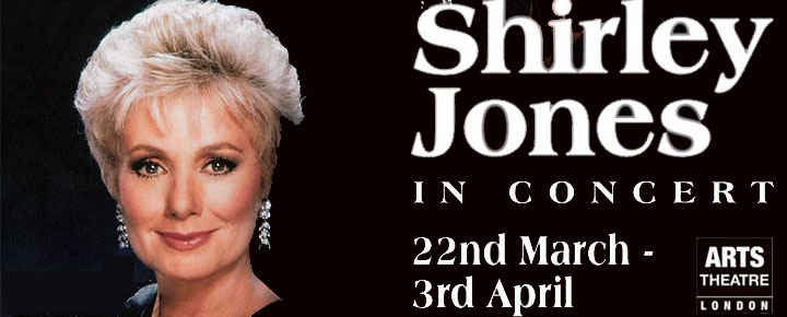 Legendary Hollywood and Broadway leading lady Shirley Jones makes her UK debut at the Arts Theatre for 12 performances only.