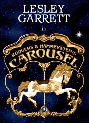 Lesley Garrett är stjärnan i Rodger and Hammerstein's musikal Carousel i London. Carousel är en klassisk musikal och en garanterad succée på Savoy Theatre.